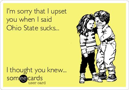 Image result for Ohio state sucks